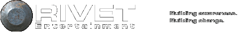 Rivet Entertainment