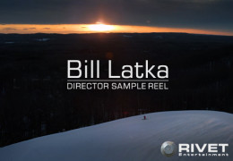 Bill Latka – Director Reel